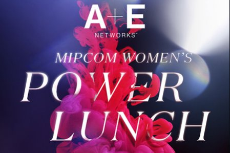 MIPCOM - Women's Power Lunch