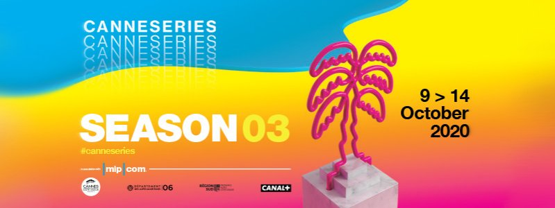 CANNESERIES - Season 3 - In partnership with MIPCOM